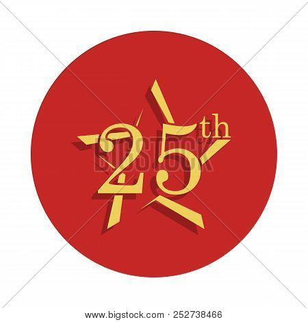 25 Anniversary Sign. Element Of Anniversary Sign. Premium Quality Graphic Design Icon In Badge Style