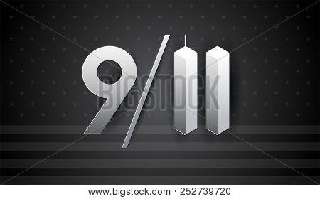 9/11 Art For September 11 Usa - Patriot Day Vector Banner, Black And White Illustration. National Da