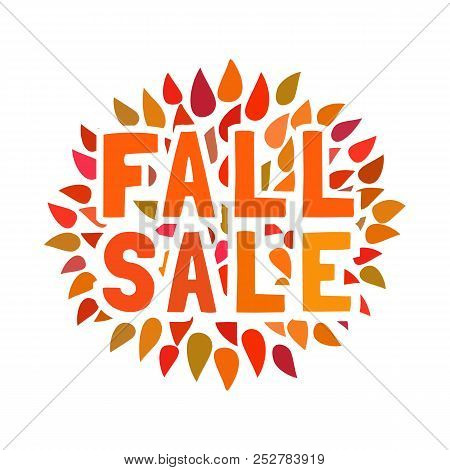 Sale Icon. Autumn Sales Concept. Autumnal Leaf Color Flyer. Fall Season Special Offer, Fair Welcome