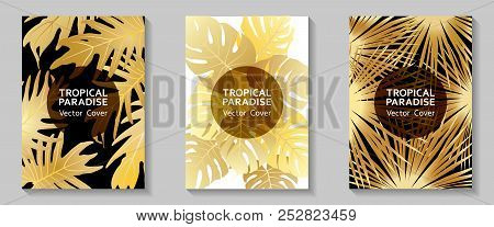 Tropical Paradise Gold Leaves Vector Cover Layouts Set. Cool Floral A4 Cards Collection Design. Exot