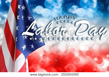 American flag on red, white and blue background. Happy Labor Day