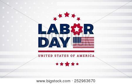 Labor Day Lettering Usa Background Vector Illustration For Strong Men. Labor Day Celebration Banner