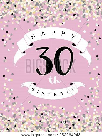 Happy 30th Birthday Vector Illustration Delicate Tiny Confetti On A Light Pink Background White Ribbon With Black Letters Cute Card