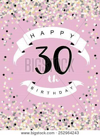 Happy 30th Birthday Vector Illustration. Delicate Tiny Confetti On A Light Pink Background. White Ri