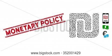Grunge Red Stamp Seal With Monetary Policy Text Inside Double Parallel Lines, And Mosaic Israeli She