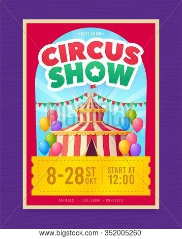 Circus Poster. Promotion Poster On Theme Circus. Design Of Advertising In Social Networks. Carnival,