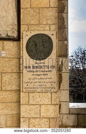 Nazareth, Israel January 26, 2020; Plaque Commemorating The Pilgrimage Of Pope Benedict Xvi In The B