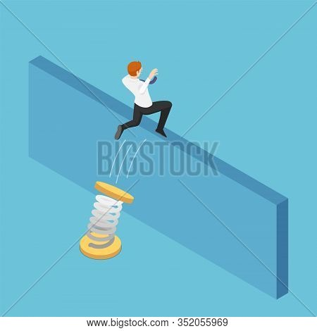 Flat 3d Isometric Businessman Use Spring To Jumping Over The Wall. Business Solution And Overcome Ob