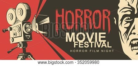 Vector Poster For A Horror Movie Festival. Illustration With Old Film Projector And Face Of A Creepy