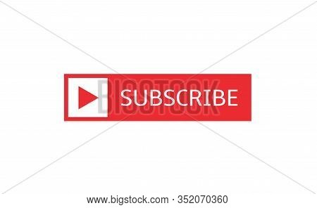 Subscribe Banner Template. Red Subscribe Button With Play Arrow Sign, Social Networks And Video Blog
