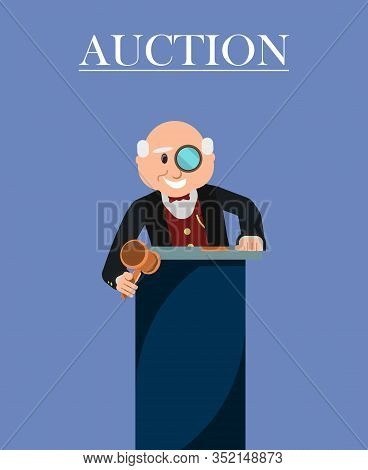 Old Man Auctioneer With Wooden Gavel Or Hammer And Monocle In Auction House Poster. Auctioneer Annou