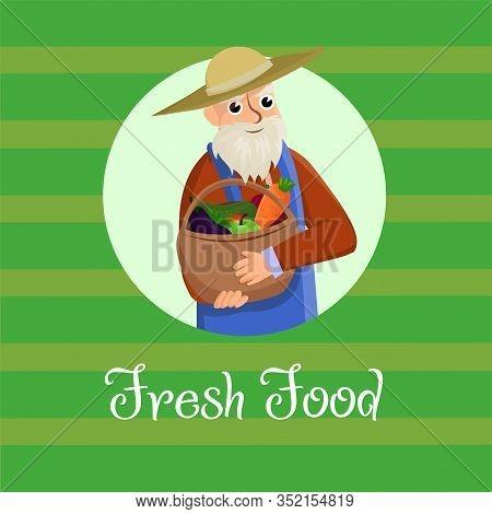 Poster Inscription Fresh Food On Green Background. Postcard Elderly Man Farmer Holding Basket Organi