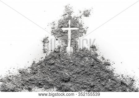Golgotha Hill On Good Friday With Cross Of And Passion Of Jesus Christ Drawing Made In Ash, Sand Or