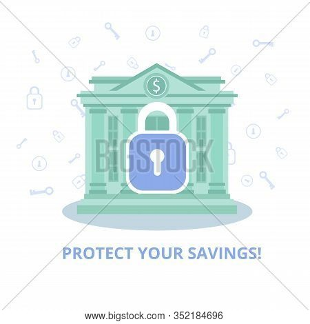 Protect Your Savings Advertising Banner Protection Against Hacker Attack Service Security Cash Savin