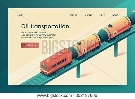 Vector Illustration Is Written Oil Transportation. Attached To Train Fuel Tanks By Rail. Delivery Cr