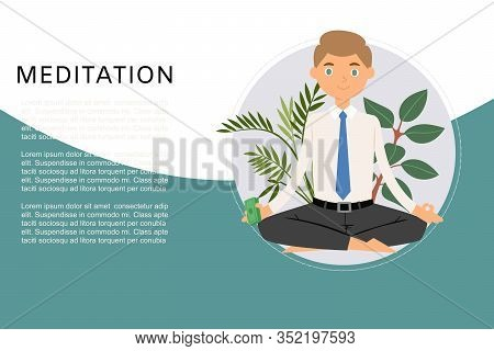 Business Man Meditation, Keep Calm And Relax With Office Plants Zen Balance Lotus Yoga Vector Illust