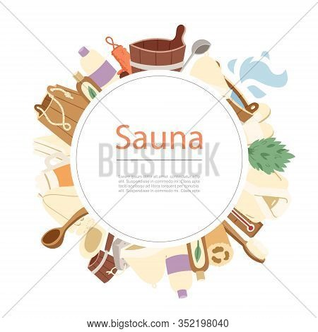 Sauna, Spa And Bath Accessories Circle Banner Isolated On White Background Vector Illustration. Saun