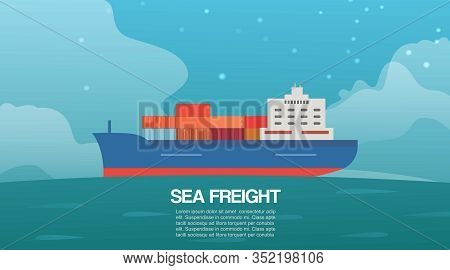 Sea Freight Cargo Container Sailing Ship Cartoon Vector Illustration. Seagoing Commercial Freight Tr