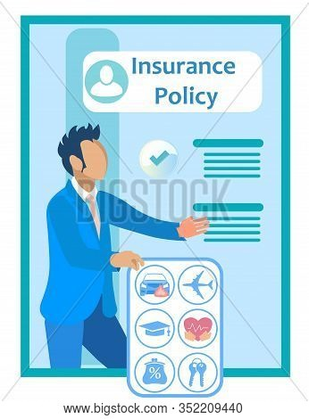 Insurance Agent In Suit Near Insurance Policy. Vector Illustration. Reliable Protection. Insurance C