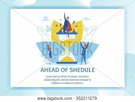 Banner Is Written Ahead Shedule Landing Page. Men Freed From Captivity Hourglass. Waste Energy On Pr