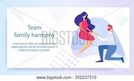 Team Family Harmony Flat Cartoon Vector Illustration. Man On Knee Making Marriage Proposal To Woman.