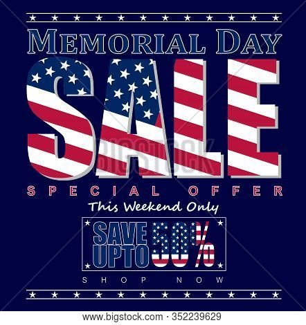 Memorial Day Sale, Special Offer, This Weekend Only, Save Up To 50%, Shop Now
