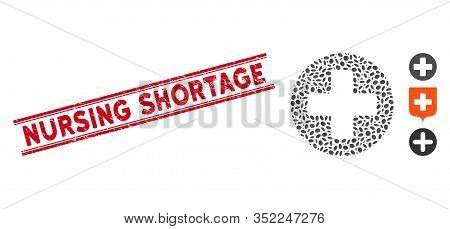 Grunge Red Stamp Seal With Nursing Shortage Text Inside Double Parallel Lines, And Collage Medical R