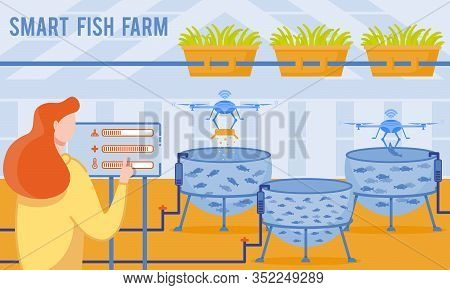 Vector Illustration Is Written Smart Fish Farm. Farm Includes Car Feeders And Feed Loaders, Water Pa
