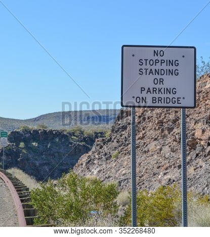No Stopping Or Standing On The Burro Creek Bridge Sign. At Burro Creek, Mohave County, Sonoran Deser