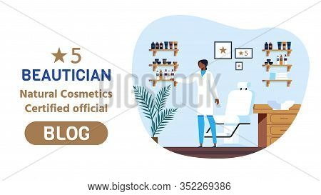 Web Advertising 5 Beautician Natural Cosmetics Certified Official Blog. Specialist In Medical Form A