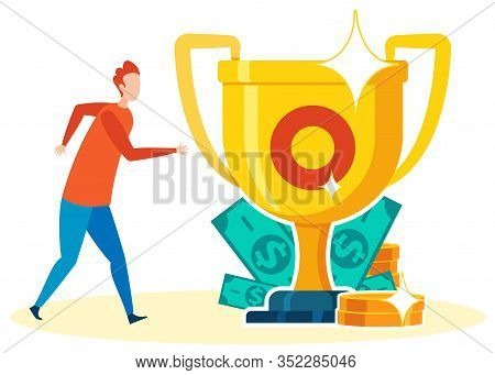 Aiming For Money, Recognition Concept Illustration. Man, Worker Running To Golden Coins, Banknotes,
