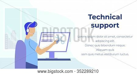 Technical Support Online Advertising Flat Banner. Cartoon Man Operator In Headphones Correcting Comp