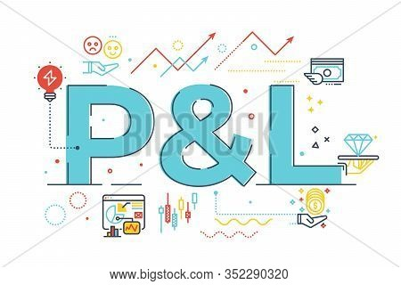 P&l - Profit And Loss Word Lettering Illustration With Icons For Web Banner, Flyer, Landing Page, Pr