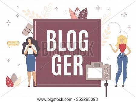Blogger Appearance For Different Subscriber Type. After Watching Useful, Interesting And Well-presen