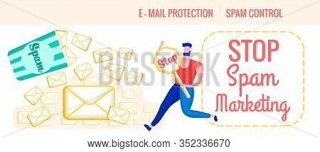 Advertising Flyer Is Written Stop Spam Marketing. Banner Lettering E-mail Protection Spam Control. M