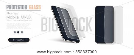Glass Screen Protector Or Glass Cover. Vector Illustration Of Transparent Tempered Glass Shield For