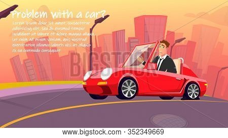 Creative Car Repair Service Cartoon Advertisement. Frustrated Man Driver Have Accident On City Road.