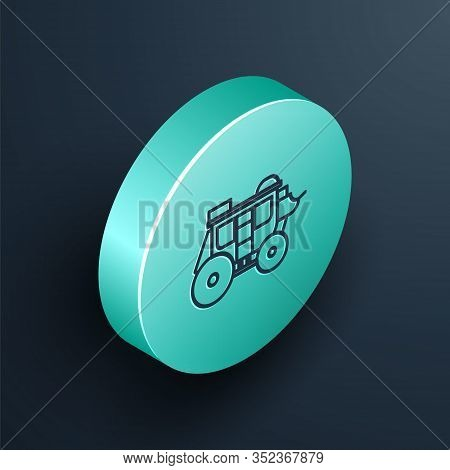 Isometric Line Western Stagecoach Icon Isolated On Black Background. Turquoise Circle Button. Vector