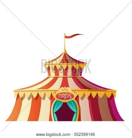 Circus Tent With Red And White Stripes On Carnival Funfair, Amusement Park. Vector Cartoon Icon Of C