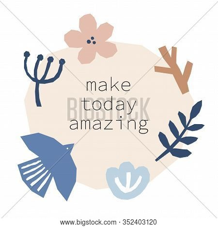 Every Day Motivation As Creative Trendy Abstract Collage Background For Social Media Templates, Neut