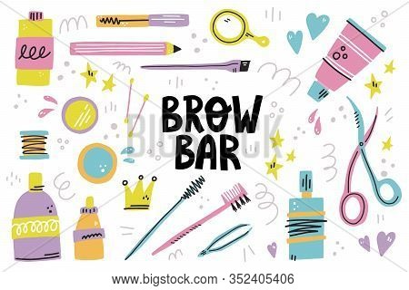 Set Of Different Eyebrow Tools. Tweezers, Dye, Brush, Gel And Bottels Hand Drawn Illustration. Brow