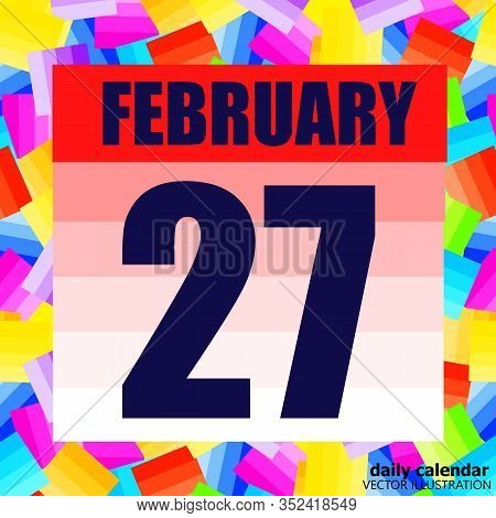 February 27 Icon. For Planning Important Day. Banner For Holidays And Special Days. Twenty-seventh F
