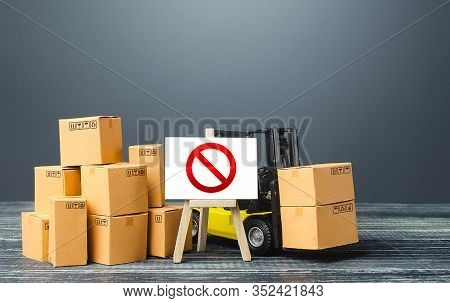 Warehouse With Boxes And Forklift And Easel With Prohibition Sign No. Out Of Stock. Restrictions Ban