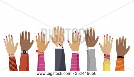 Hands Of Different Skin Color And Diverse Races People Rising Up Vector Flat Illustration. Community