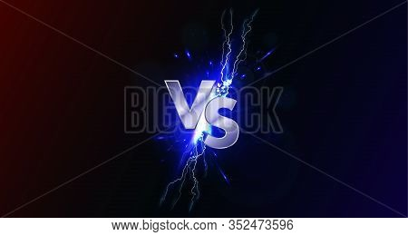 Versus Banner With Blue Sparkling Lightning. Vs Collision Of Metal Letters With Sparks And Lightning