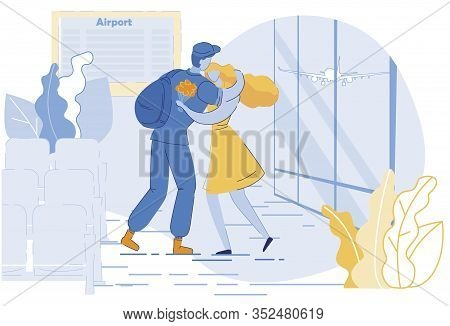 Girl Meeting Soldier Flat Vector Illustration. Young Woman Embracing Sweetheart In Airport Cartoon C