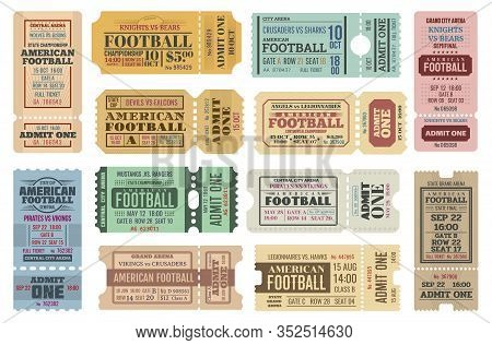 American Football Game Tickets Vector Set With Sport Ball. Championship Cup Match Admit One Coupons,