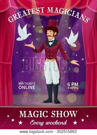 Circus Magician Magic Show Poster, Carnival Or Chapiteau Performance Vector Flyer. Magician Or Illus