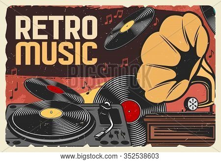 Vinyl Records Retro Music And Vintage Gramophone Grunge Poster. Vector Record Player And Phonograph