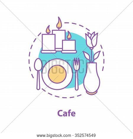Cafe Or Restaurant Concept Icon. Special Occasion. First Date Idea Thin Line Illustration. Romantic